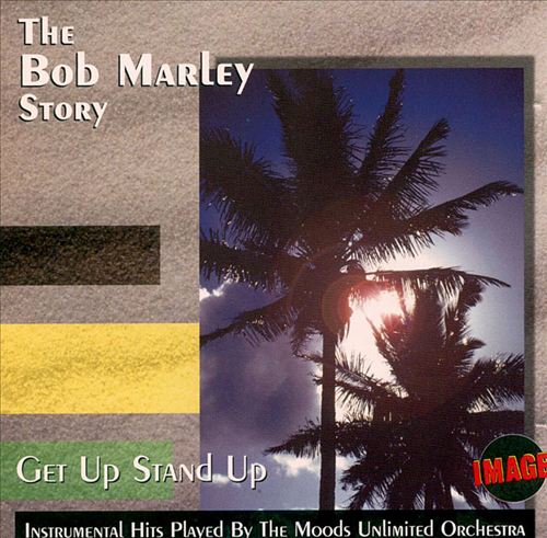 Get Up Stand Up: The Bob Marley Story