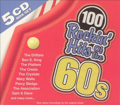 100 Rockin' Hits of the 60's