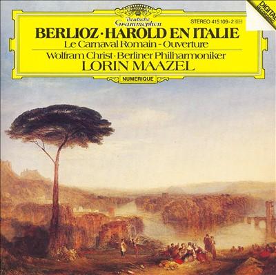 Berlioz: Harold en Italie; Le Carnaval Romain Overture