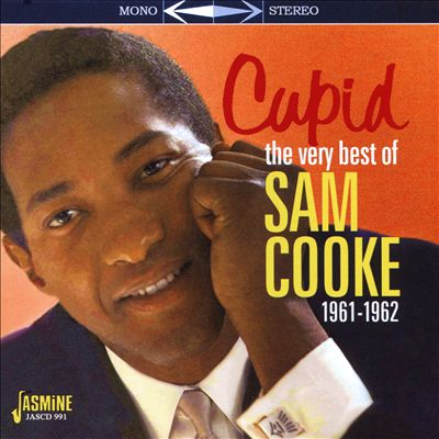 Cupid: The Very Best of Sam Cooke 1961-1962