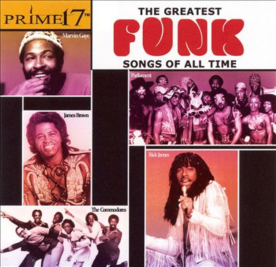 Prime 17: The Greatest Funk Songs of All Time