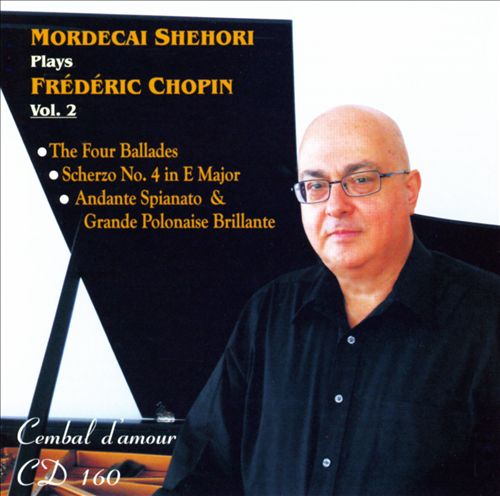 Mordecai Shehori Plays Frédéric Chopin, Vol. 2