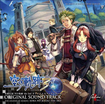The Legend of Heroes Sora No Kiseki the 3rd [Original Soundtrack]