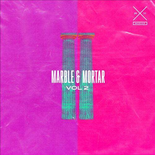 Marble & Mortar, Vol. 2