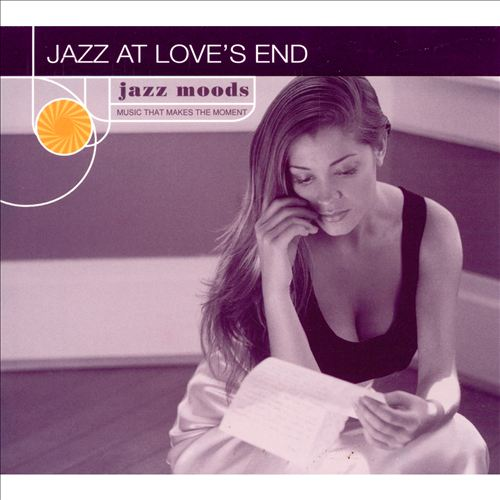 Jazz Moods: Jazz at Love's End