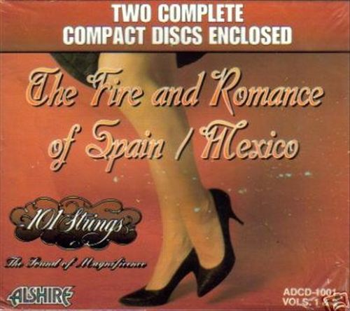 Fire & Romance of Spain/Mexico