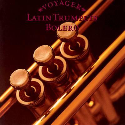 Voyager Series: Latin Trumpets: Bolero