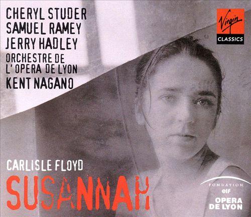 Carlisle Floyd: Susannah, A Musical Drama in Two Acts
