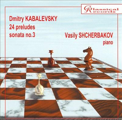 Kabalevsky: 24 Preludes; Sonata No. 3