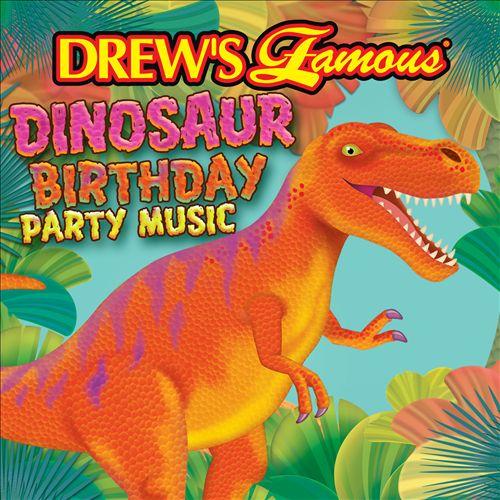 Drew's Famous Dinosaur Birthday Party Music