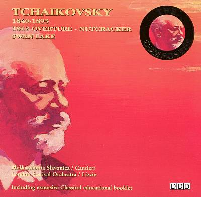 Tchaikovsky: 1812 Overture; Nutcracker; Swan Lake