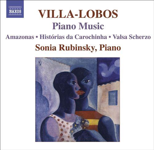 Villa-Lobos: Piano Music, Vol. 7