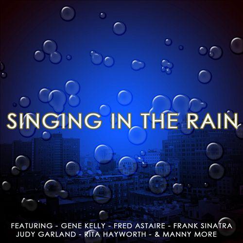 Singing in the Rain [Excalibur]