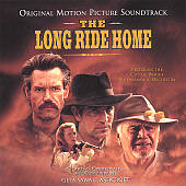 The Long Ride Home [Original Motion Picture Soundtrack]