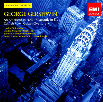 Gershwin: An American in Paris; Rhapsody in Blue; Catfish Row; Cuban Overture
