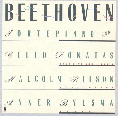Beethoven: Sonatas for Fortepiano and Cello Nos. 1 & 2