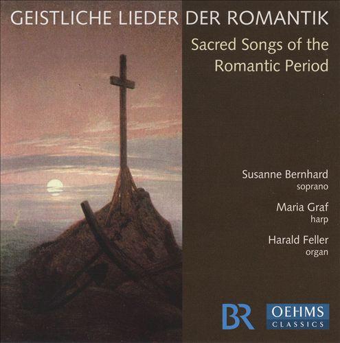 Geistliche Lieder der Romantik