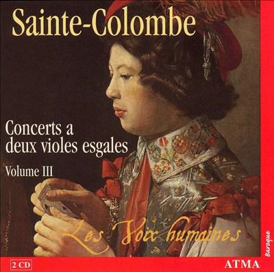 Sainte-Colombe: Concerts a deux violes esgales, Vol. 3