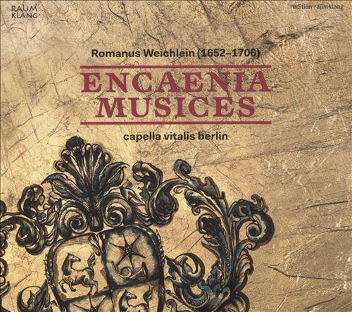 Romanus Weichlein: Encaenia Musices