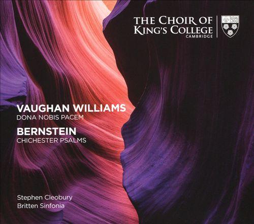 Vaughan Williams: Dona Nobis Pacem; Bernstein: Chichester Psalms