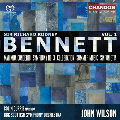 Sir Richard Rodney Bennett, Vol. 1: Marimba Concerto; Symphony No. 3; Celebration; Summer Music; Sinfonietta