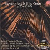 Herbert Howells & the Organ: The 30s & 40s