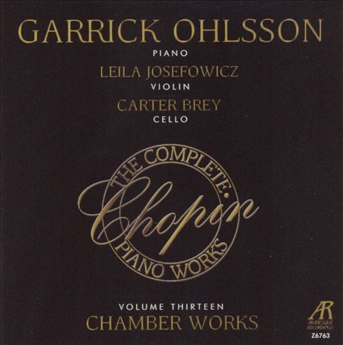 Chopin: The Complete Piano Works, Vol. 13 - Chamber Works