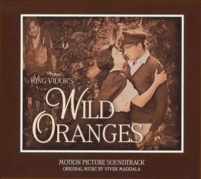 Wild Oranges: Motion Picture Soundtrack (2-CD Set)