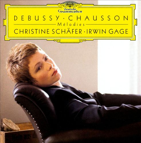Debussy & Chausson: Melodies