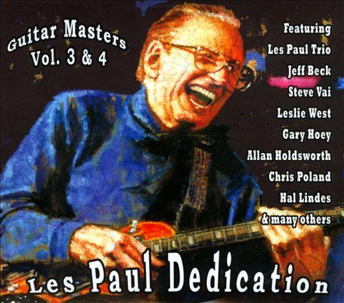 Guitar Masters, Vols. 3 & 4: Les Paul Dedication
