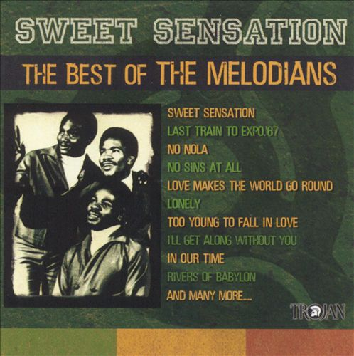 Sweet Sensation: The Best of The Melodians