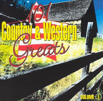 101 Country & Western Greats Volume 1