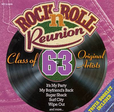 Rock n' Roll Reunion: Class of 63
