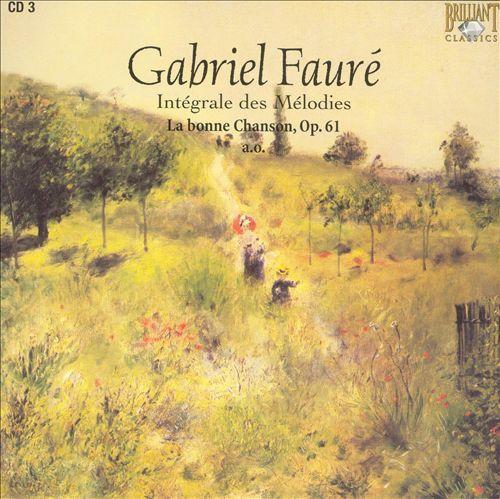 Fauré: Intégrale des Mélodies, Disc 3