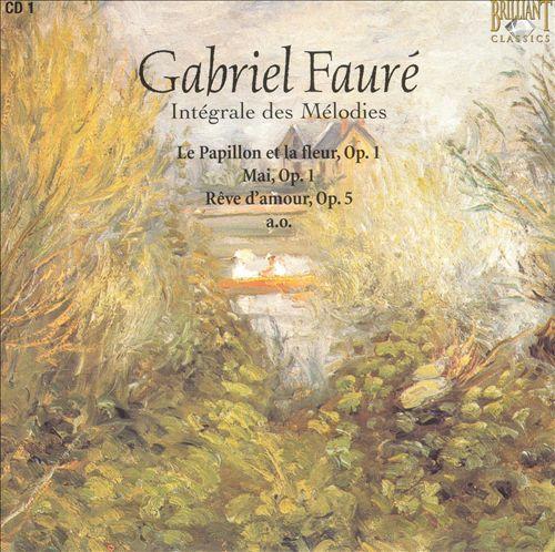 Fauré: Intégrale des Mélodies, Disc 1