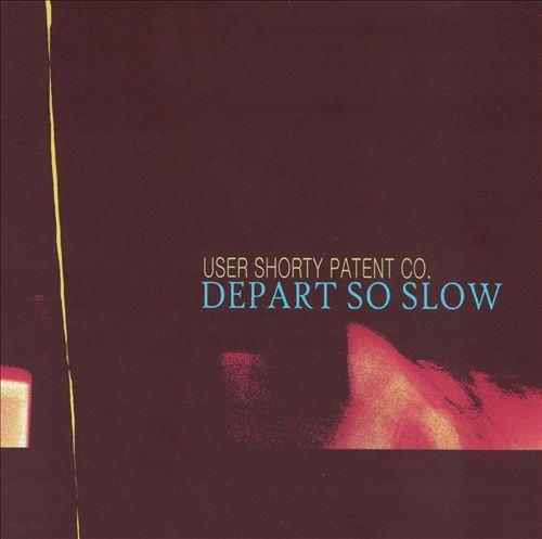 Depart So Slow