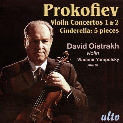 Prokofiev: Violin Concertos No 1 & 2; Cinderella - 5 Pieces