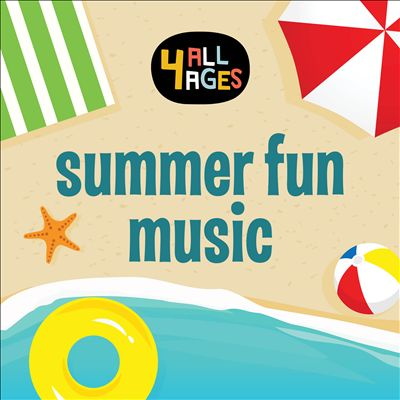 4 All Ages: Summer Fun Music