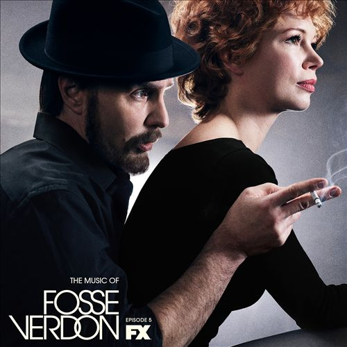 The Music of Fosse/Verdon: Episode 5 [Original Television Soundtrack]