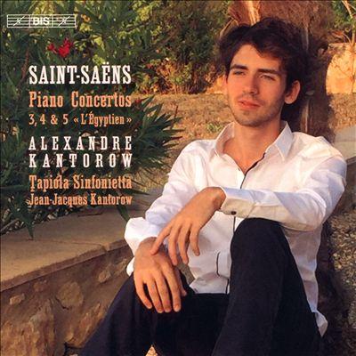 "Saint-Saëns: Piano Concertos 3, 4 & 5 ""L'Égyptien"""