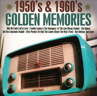 1950's & 1960's Golden Memories