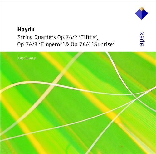 "Haydn: String Quartets ""Fifths"", ""Emperor"" & ""Sunrise"""