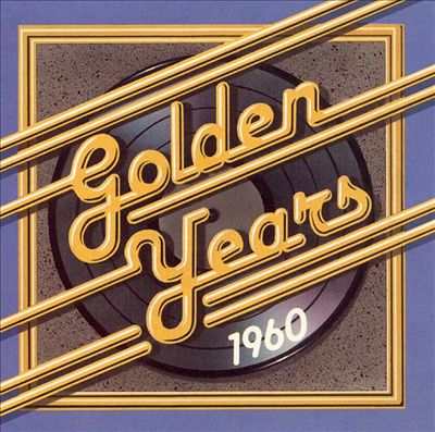 Golden Years 1960