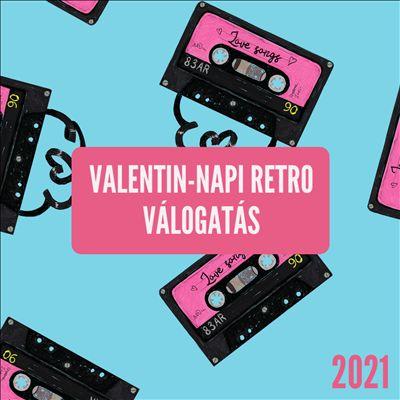 Valentin-napi Retro Válogatás 2021