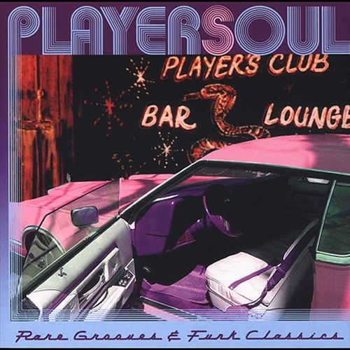 Playersoul: Rare Grooves and Funk Classics