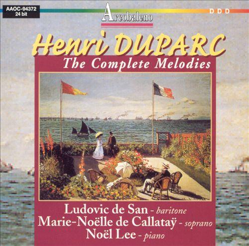 Henri Duparc: The Complete Melodies