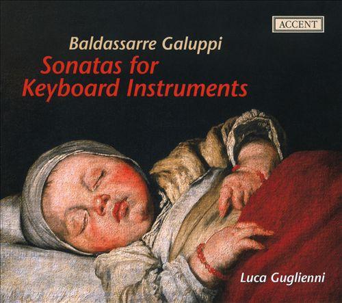 Baldassarre Galuppi: Sonatas for Keyboard Instruments