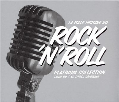 Folle Histoire de Rock N Roll: Platinum Collection