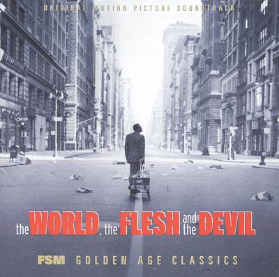 The World, the Flesh and the Devil [Original Motion Picture Soundtrack]