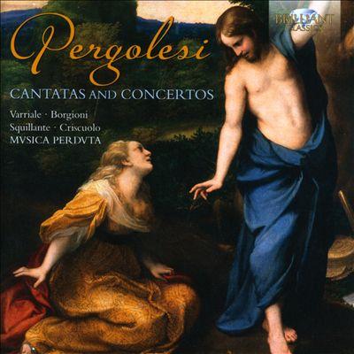 Pergolesi: Cantatas and Concertos